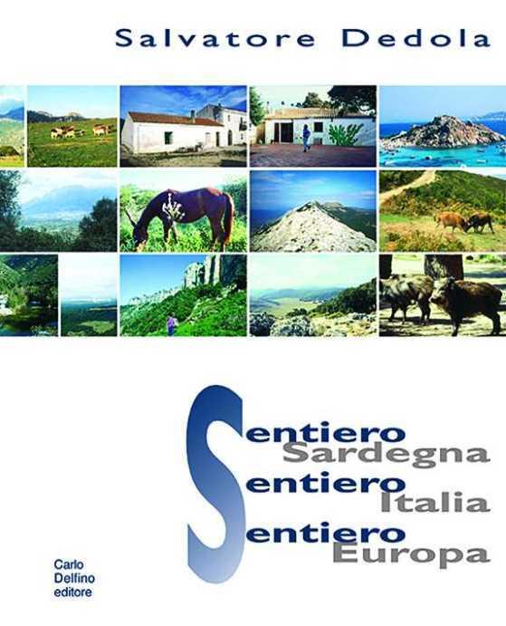 Sentiero Sardegna - Sentiero Italia - Sentiero Europa