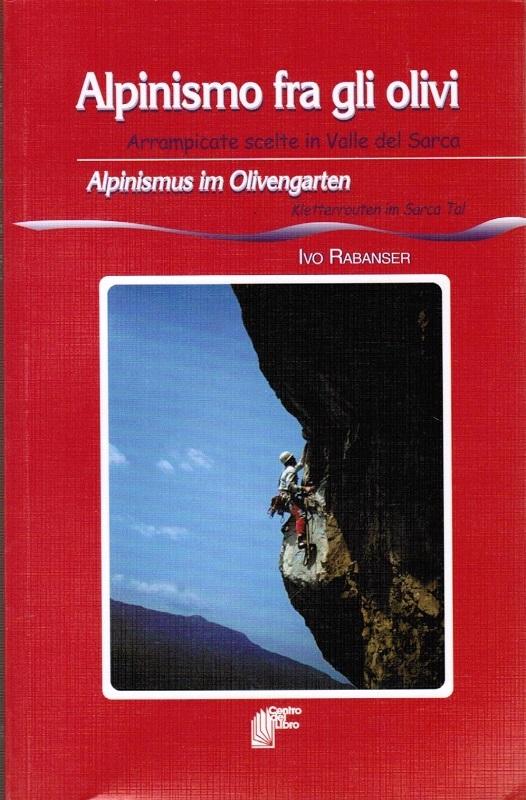 Alpinismo fra gli olivi - Alpinismus im Olivengarten