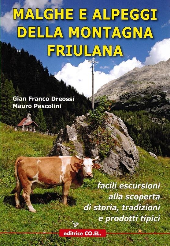 Malghe e alpeggi della montagna friulana