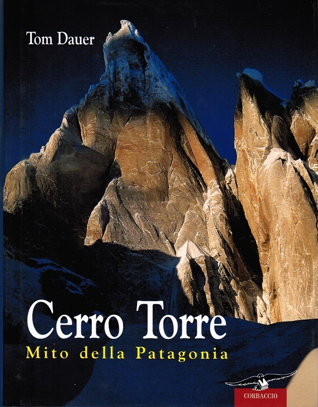 Cerro Torre mito della Patagonia
