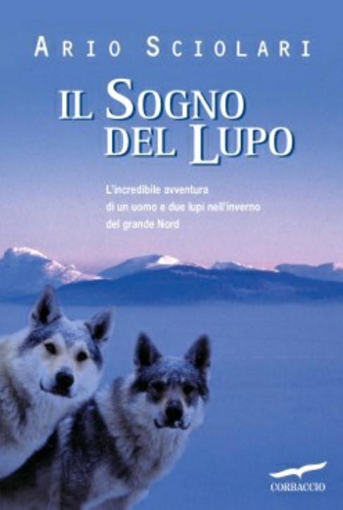 Il sogno del lupo