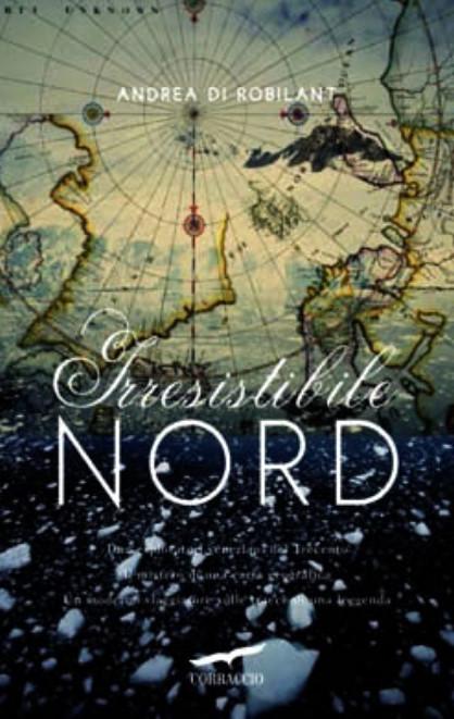 Irresistibile nord