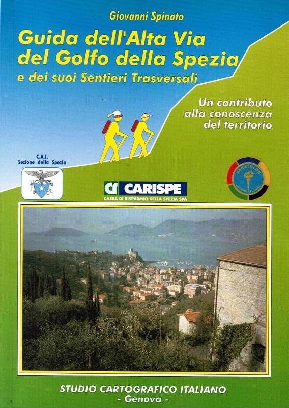 Guida dell'Alta Via del Golfo della Spezia e dei suoi sentieri trasversali