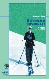 Alpinismo invernale - Le origini dello sci-alpinismo