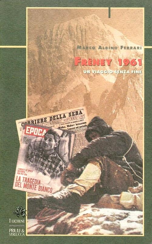 Frêney 1961 un viaggio senza fine