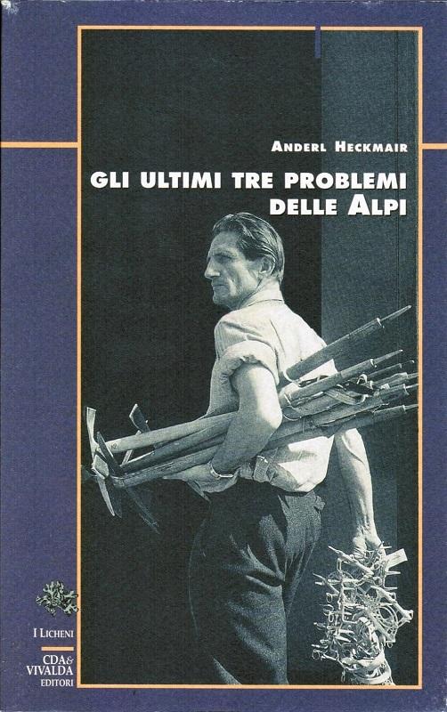 Gli ultimi tre problemi delle Alpi