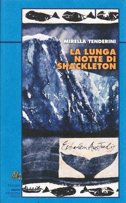 La lunga notte di Shackleton