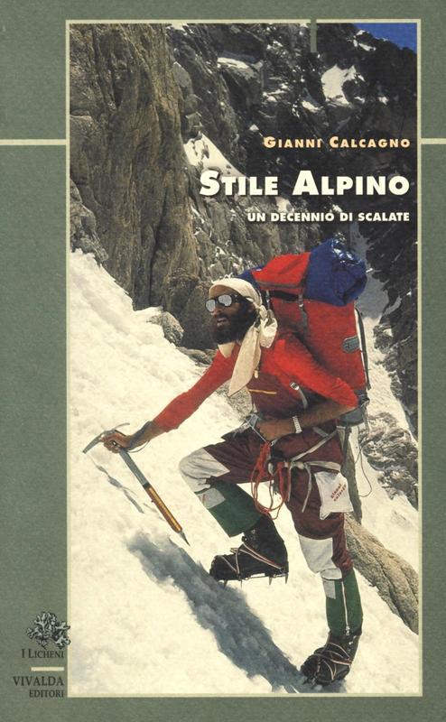 Stile alpino - Un decennio di scalate