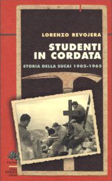 Studenti in cordata - La storia della SUCAI 1905-1965