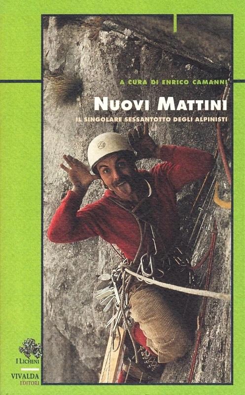 Nuovi mattini - Il singolare sessantotto degli alpinisti