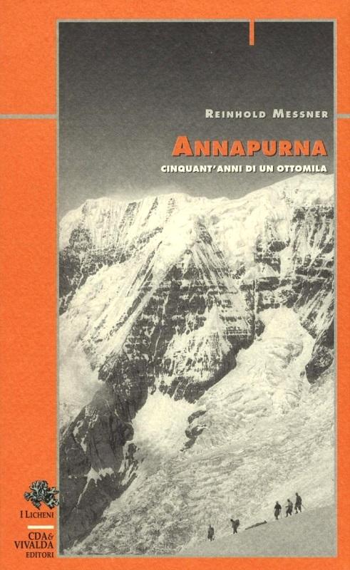 Annapurna - Cinquant'anni di un ottomila