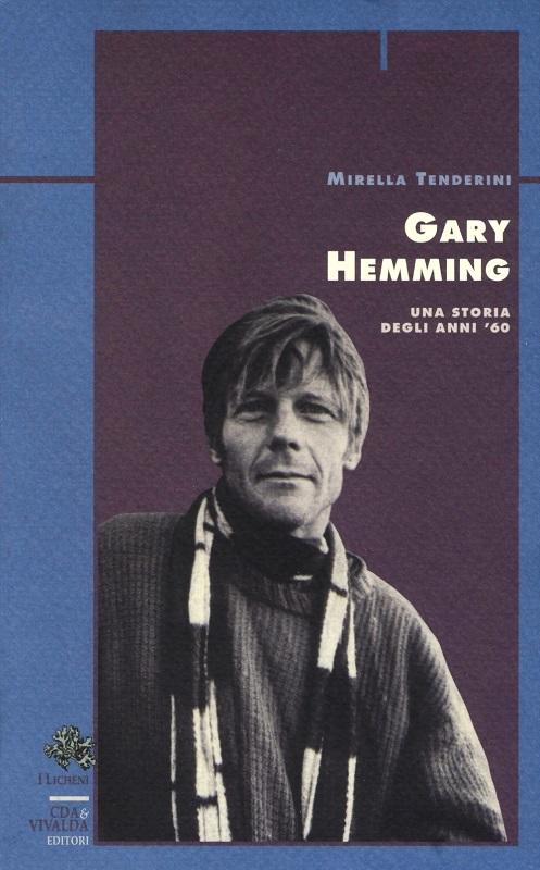 Gary Hemming - Una storia degli anni '60