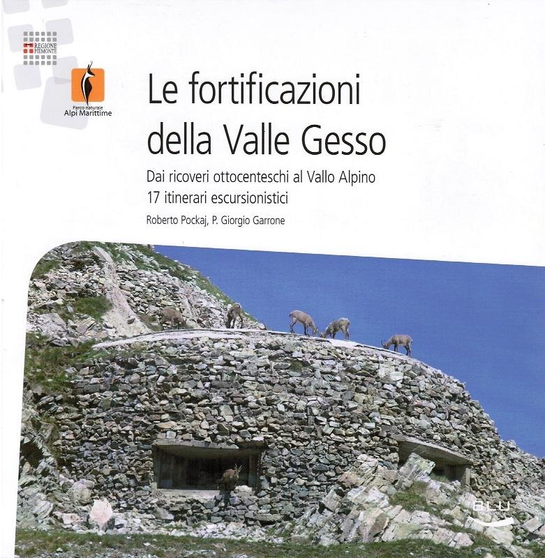 Le fortificazioni della Valle Gesso