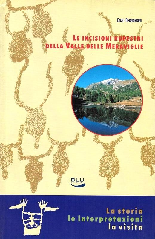 Le incisioni rupestri della Valle delle Meraviglie