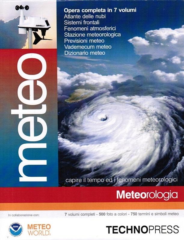 Meteo - Capire il tempo ed i fenomeni meteorologici