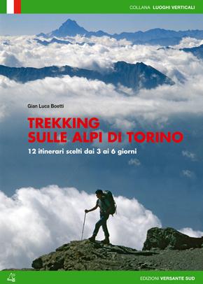 Trekking sulle Alpi di Torino
