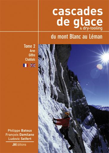 Cascades de glace & dry toolimg -  Du Mont-Blanc au Léman