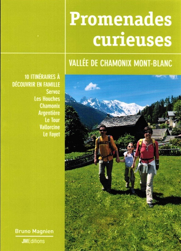 Promenades curieuses - Vallée de Camonix Mont-Blanc