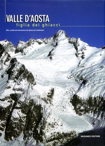 Valle d'Aosta figlia dei ghiacci