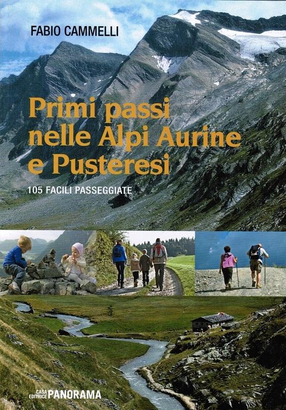 Primi passi nelle Alpi Aurine e Pusteresi
