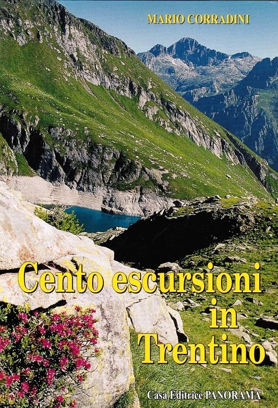 Cento escursioni in Trentino