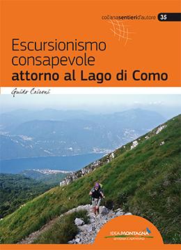 Escursionismo consapevole attorno al Lago di Como