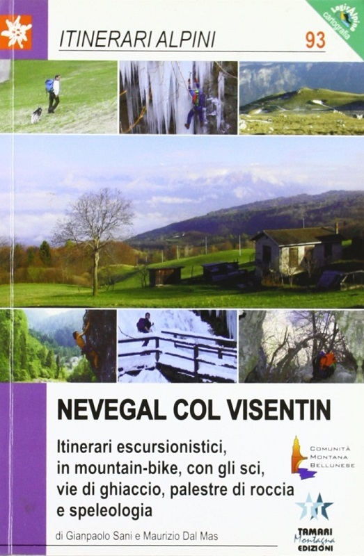 Nevegal, Col Visentin