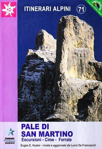 Pale di San Martino - Escursioni, cime, ferrate