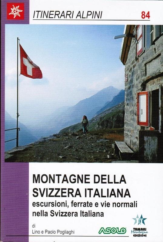 Montagne della Svizzera italiana - Ticino e Mesolcina