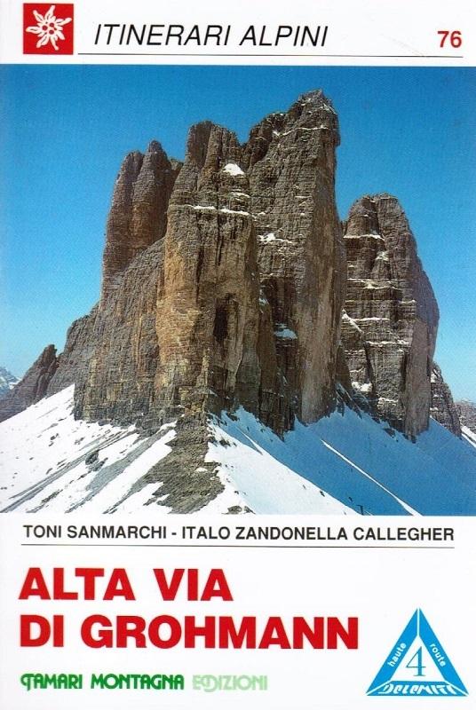 Alta Via di Grohmann (n. 4) Da San Candido a Pieve di Cadore