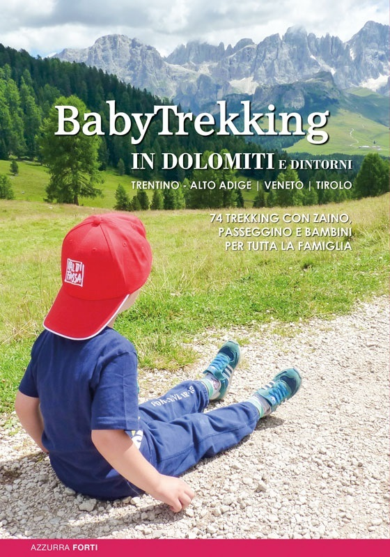 BabyTrekking in Dolomiti e dintorni