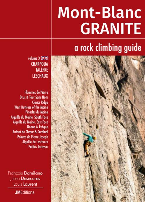 Mont-Blanc Granite les plus belles voies d'escalades tome 3