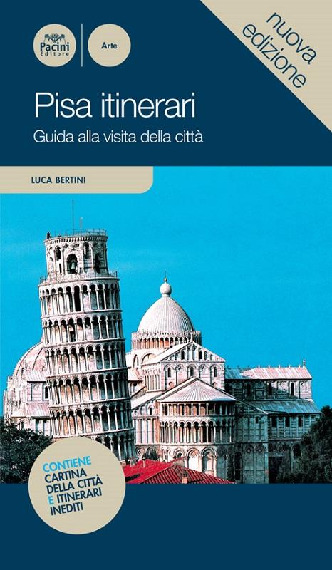 Pisa itinerari - Guida alla visita della città