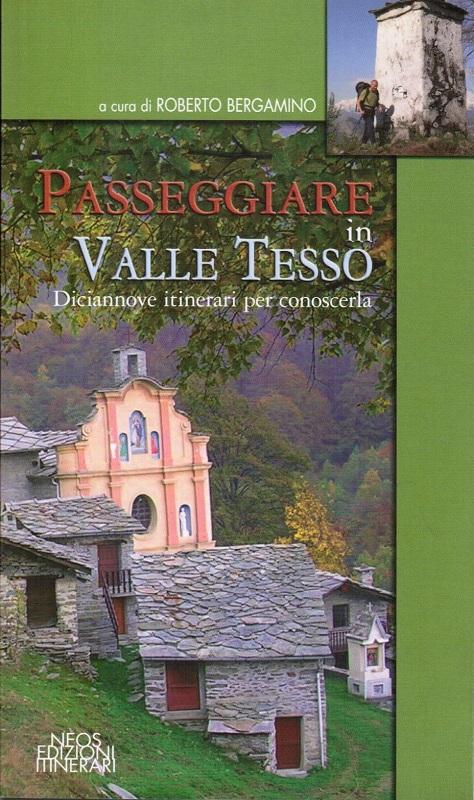 Passeggiare in Valle Tesso