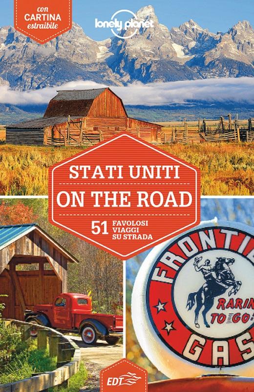 Stati Uniti on the road - 51 favolosi viaggi su strada