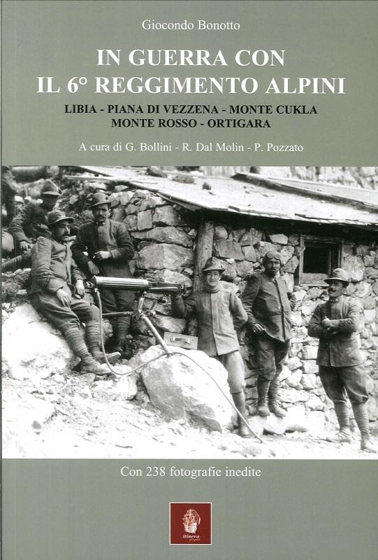 In guerra con il 6° Reggimento Alpini