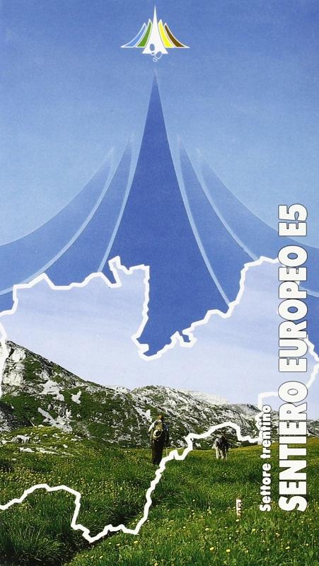 Sentiero Europeo E5 - Settore trentino