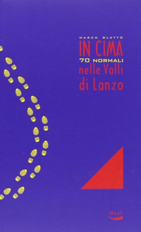 In cima 70 normali nelle Valli di Lanzo