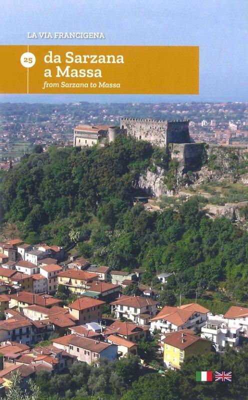 La via Francigena: Da Sarzana a Massa