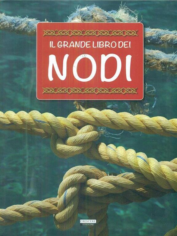 Il grande libro dei nodi