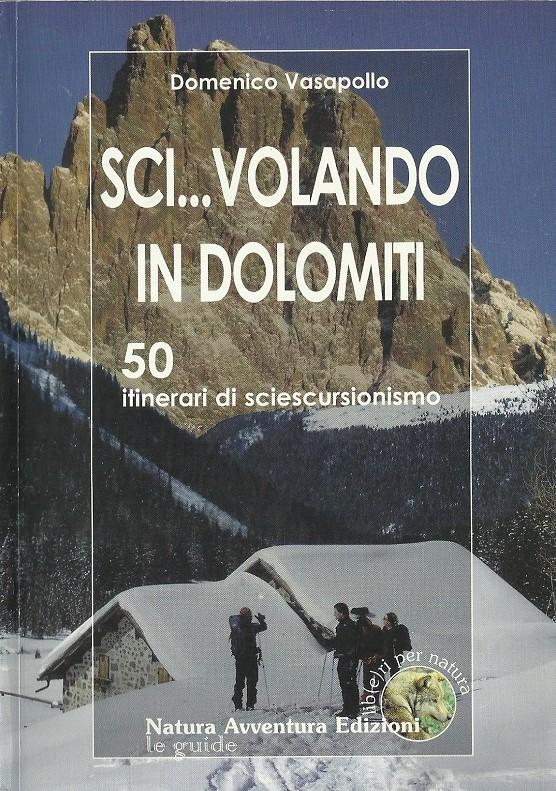 Sci... volando in Dolomiti