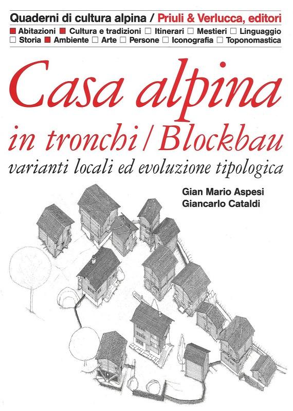 Casa alpina in tronchi / Blockbau