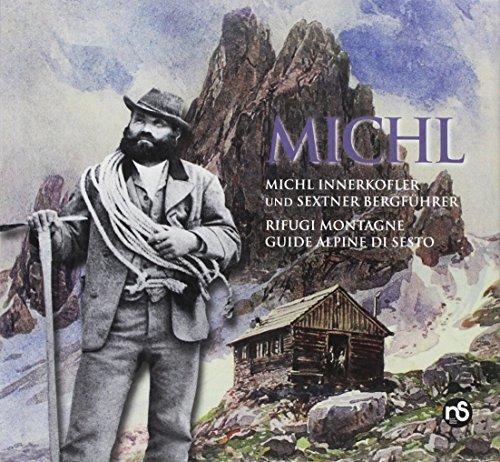 Michl Innerkofler e le guide di Sesto