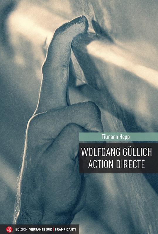 Wolfgang Güllich - Action Directe