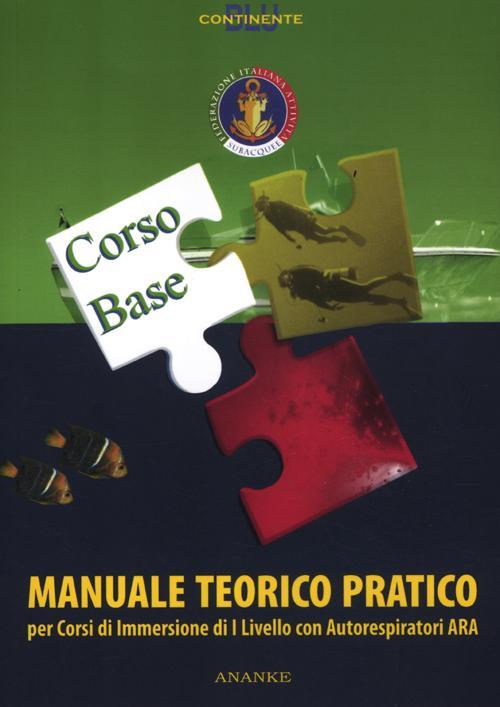 Manuale teorico pratico corso Ara