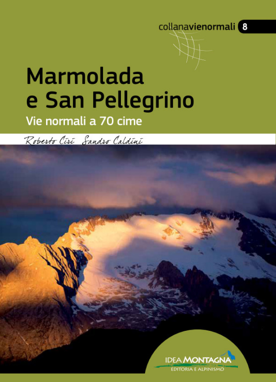 Marmolada e San Pellegrino