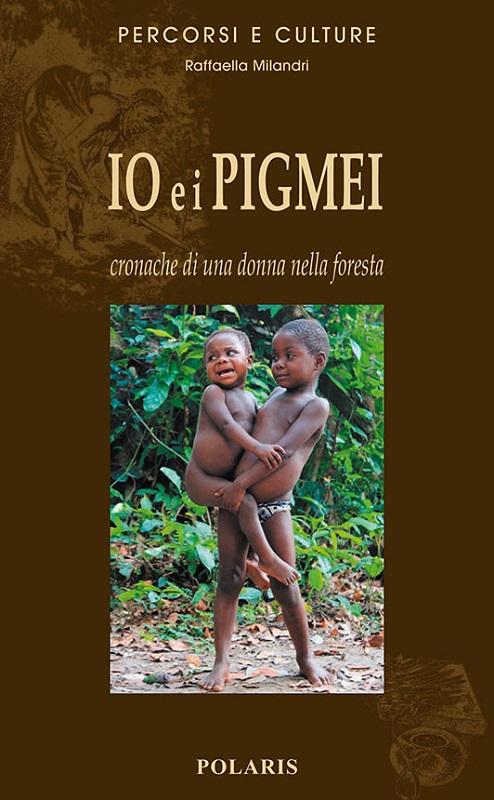 Io e i Pigmei