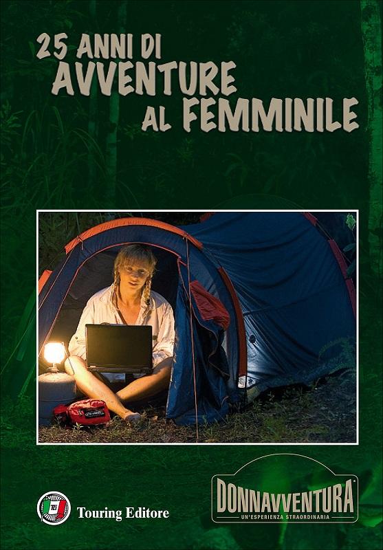 Donnavventura  25 anni di avventure al femminile