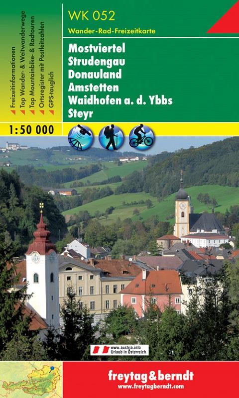 Mostviertel – Strudengau – Donauland – Amstetten – Waidhofen a.d. Ybbs – Steyr