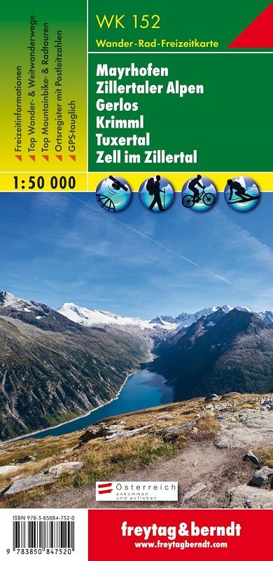 Mayrhofen – Zillertaler Alpen – Gerlos – Krimml – Tuxertal – Zell im Zillertal